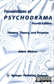 Foundations of Psychodrama - Adam Blatner, MD